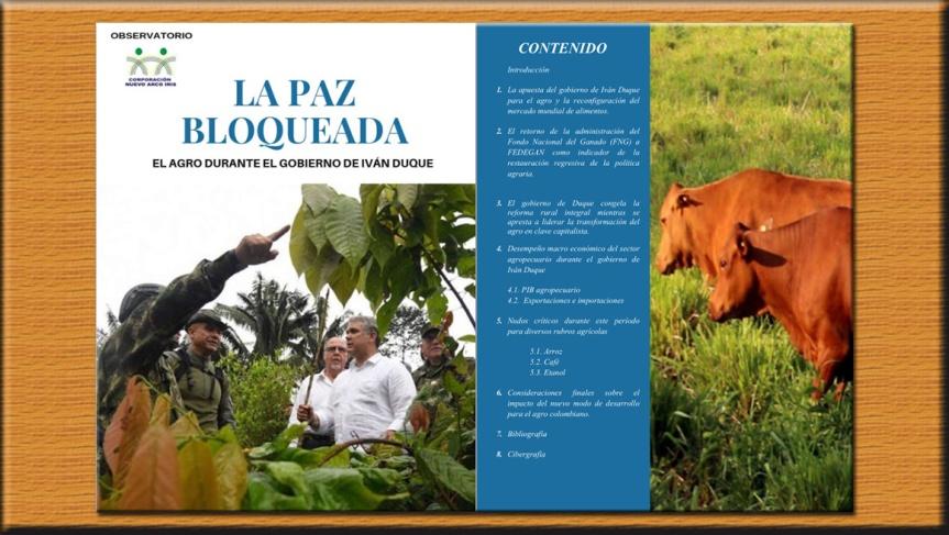 LA PAZ BLOQUEADA: El Agro durante el gobierno de IvánDuque