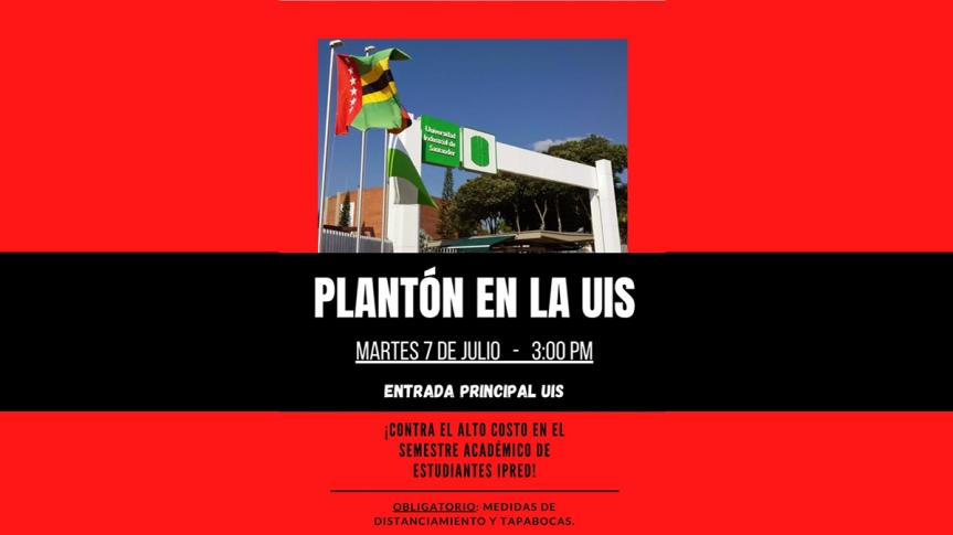 Convocan plantón en la UIS para exigir matricula cero estudiantil.Julio7-2020