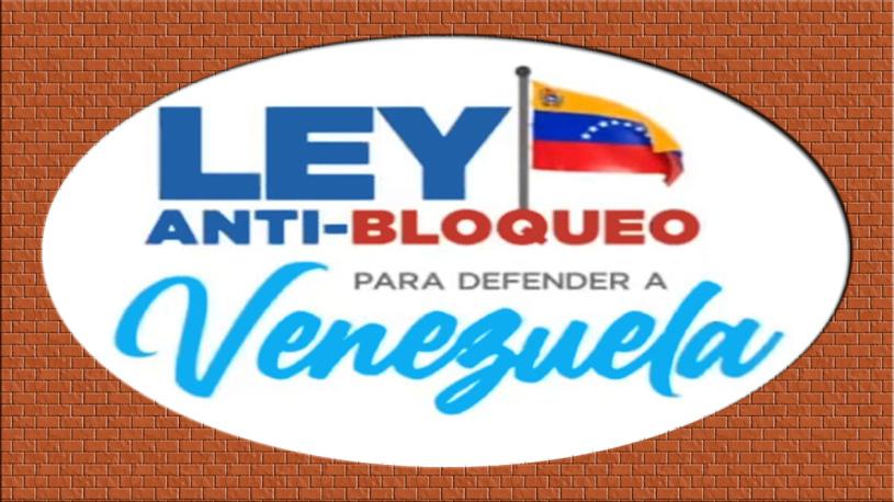 Ley Antibloqueo garantiza opciones para el desarrollo deVenezuela